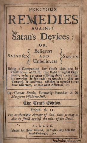 Image for Precious Remedies Against Satans Devices: Or, Salves For Believers and Unbelievers Sores