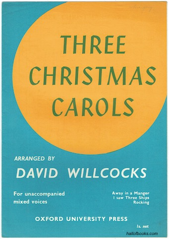 Image for Three Christmas Carols For Unaccompanied Mixed Voices: Away In A Manger; I Saw Three Ships; Rocking.