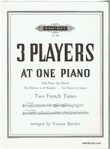 Image for Two French Tunes For Three Players At One Piano: One Piano, Six Hands; Ein Klavier zu 6 Handen; Un Piano a 6 mains. (Hinrichsen No. 306)