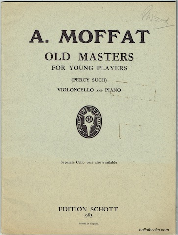 Image for Old Masters For Young Players: Ten Easy Classical Pieces (In The First Position) Arranged From The Originals For Violoncello And Piano By Percy Such. (Edition Schott 983)