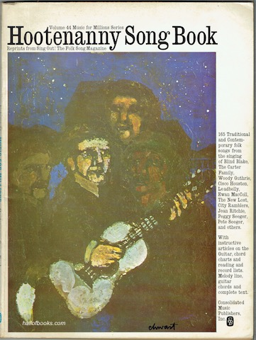 Hootenanny Song Book: Reprints from Sing Out! The Folk Song Magazine   (Volume 44 Music for Millions Series)