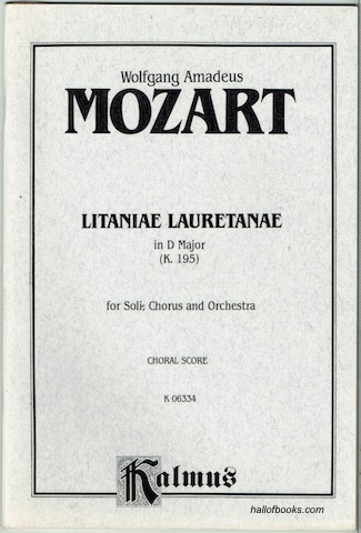 Image for Litaniae Lauretanae In D Major (K. 195) For Soli, Chorus And Orchestra. Choral Score. (Kalmus Edition)