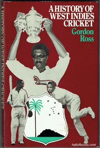 Image for A History Of West Indies Cricket