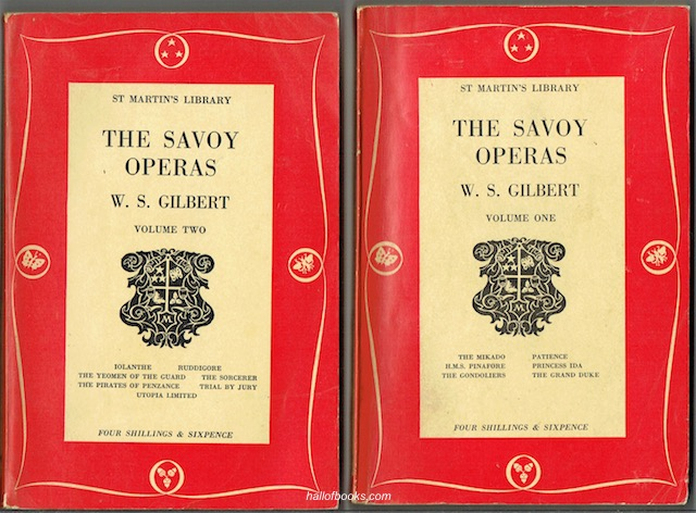 Image for The Savoy Operas, Being The Complete Text Of The Gilbert And Sullivan Operas As Originally Produced In The Years 1875-1896. In Two Volumes (St. Martins Library).