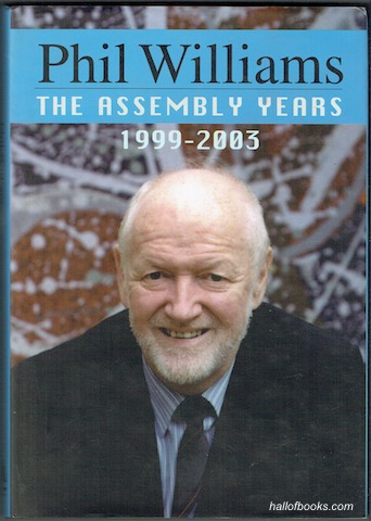 Image for Phil Williams: The Assembly Years 1999-2003