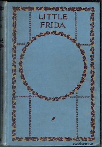 Image for Little Frida, A Tale Of The Black Forest