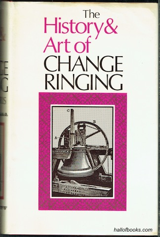 Image for The History And Art Of Change Ringing