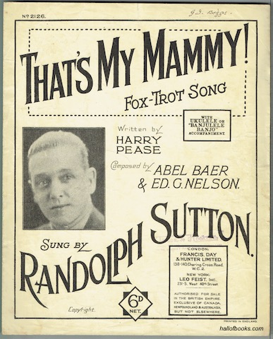 Image for That's My Mammy! Fox-Trot Song, Sung By Randolph Sutton