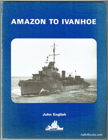 Image for Amazon To Ivanhoe: British Standard Destroyers Of The 1930s