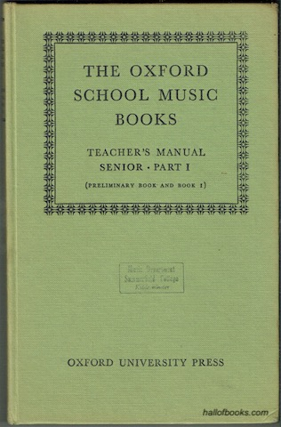 Image for The Oxford  School Music Books. Teacher's Manual: Senior Part I (Preliminary Book and Book 1)