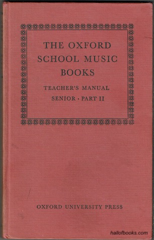 Image for The Oxford  School Music Books. Teacher's Manual: Senior Part 2 (Books 2 and 3)
