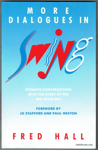 Image for More Dialogues In Swing: Intimate Conversations With The Stars Of The Big Band Era
