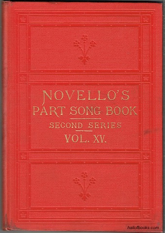Image for Novello's Part-Song Book (Second Series): A Collection Of Part-Songs, Glees And Madrigals. Vol. XVI