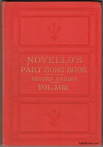 Image for Novello's Part-Song Book (Second Series): A Collection Of Part-Songs, Glees And Madrigals. Vol. XVIII