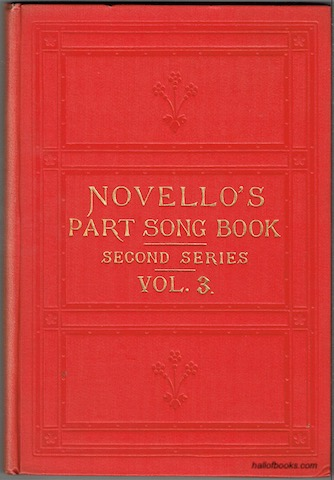 Image for Novello's Part-Song Book (Second Series): A Collection Of Part-Songs, Glees And Madrigals. Vol. 3