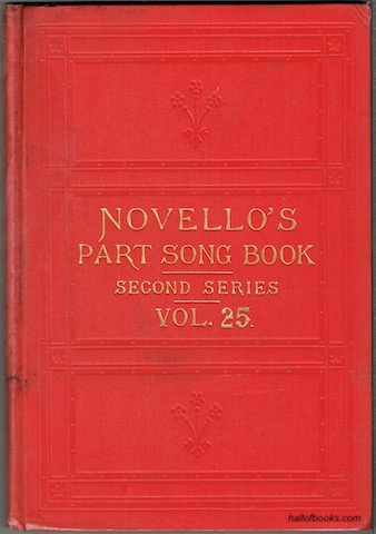 Image for Novello's Part-Song Book (Second Series): A Collection Of Part-Songs, Glees And Madrigals. Vol.25