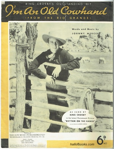 Image for I'm An Old Cowhand (From The Rio Grande), From The Paramount Picture Rhythm Of The Range