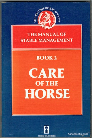 Image for The Manual Of Stable Management Book 2: Care Of The Horse (The British Horse Society)