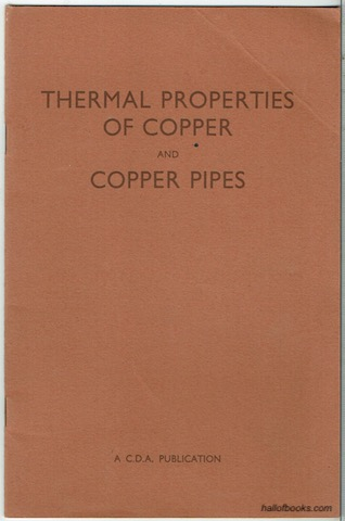 Image for Thermal Properties Of Copper And Copper Pipes (C.D.A. Publication No. 49)