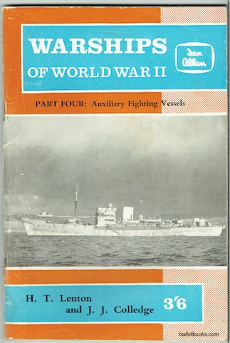 Image for Warships Of World War II. Part Four: Miscellaneous And Auxiliary Vessels Engaged In Trade Protection