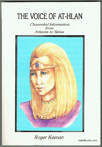 Image for The Voice Of At-Hlan: Channeled Information From Atlantis To Sirius