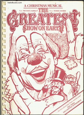 Image for The Greatest Show On Earth: A Christmas Musical. Vocal Score