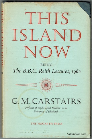 Image for This Island Now: Being The B.B.C. Reith Lectures, 1962