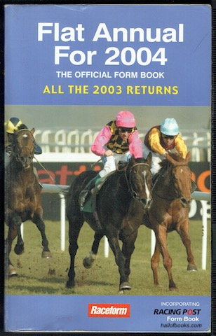 Image for Raceform Flat Annual For 2004: All The 2003 Returns