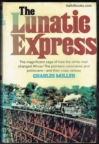 Image for The Lunatic Express: An Entertainment In Imperialism