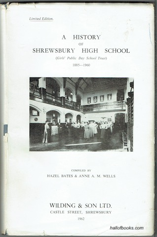 Image for A History Of Shrewsbury High School (Girls Public Day School Trust) 1885-1960