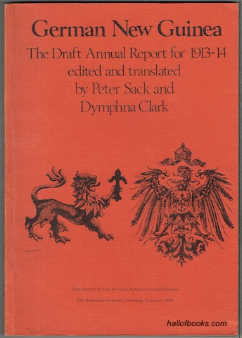 Image for German New Guinea: The Draft Annual Report For 1913-14