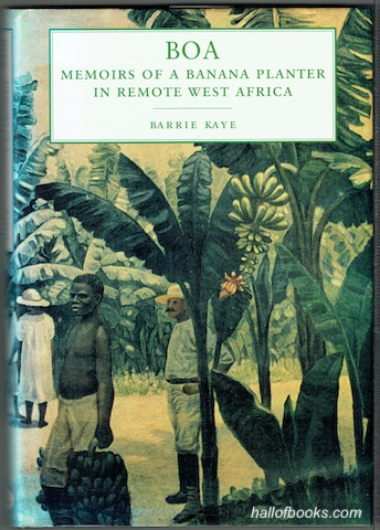 Image for Boa: The Memoirs Of A Banana Planter In Remote West Africa