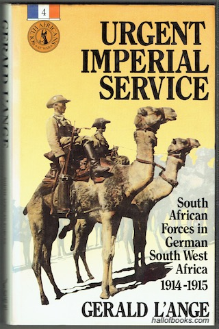 Image for Urgent Imperial Service: South African Forces In German South West Africa 1914-1915