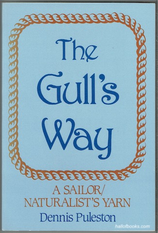 Image for The Gull's Way: A Sailor/Naturalist's Yarn