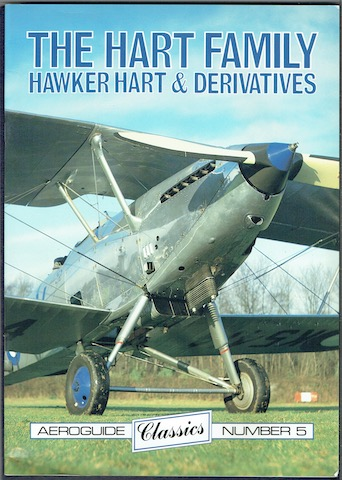 Image for The Hart Family: Hawker Hart & Derivatives (Aeroguide Classics Number 5)