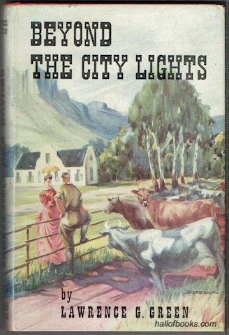 Image for Beyond The City Lights: The Story Of The Western Province - The Towns And The Farms, The Life And The People, The Folklore And The Legends