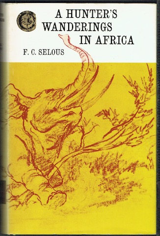 Image for A Hunter's Wanderings In Africa (Rhodesiana Reprint Library)