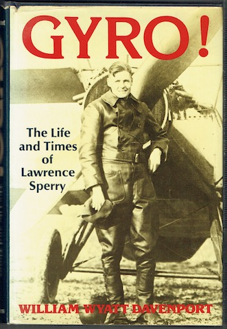 Image for Gyro! The Life And Times Of Lawrence Sperry