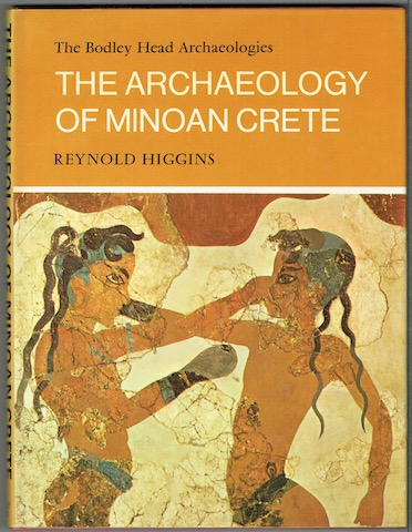 Image for The Archaeology Of Minoan Crete