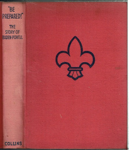 "Image for ""Be Prepared!"": The Story Of Baden-Powell"