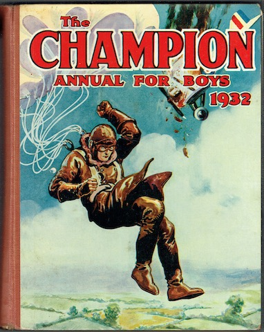 Image for The Champion Annual For Boys 1932