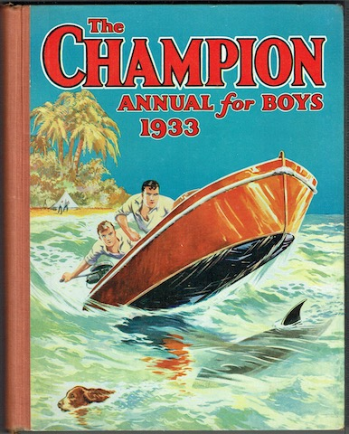 Image for The Champion Annual For Boys 1933
