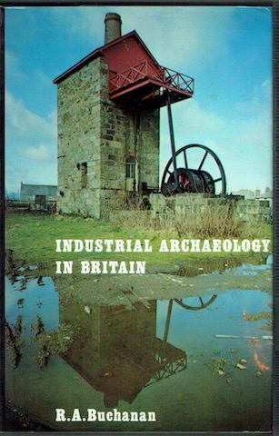 Image for Industrial Archaeology In Britain