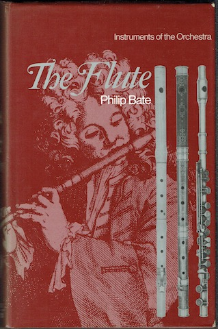 Image for The Flute: A Study Of Its History, Development And Construction