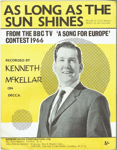Image for As Long As The Sun Shines: Recorded By Kenneth McKellar. From The BBC TV 'A Song For Europe' Contest 1966