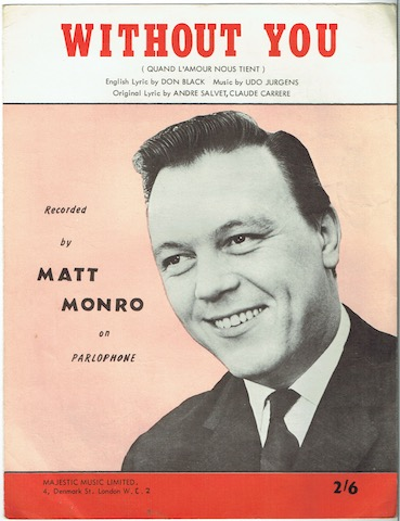 Image for Without You (Quand L'Amour Nous Tient): Recorded By Matt Monro