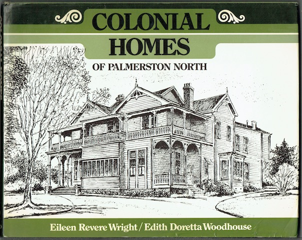 Image for Colonial Homes Of Palmerston North