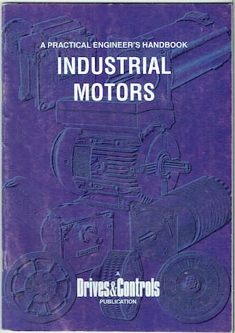 Image for A Practical Engineer's Handbook No. 3: Industrial Motors