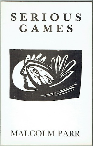 Image for Serious Games: Poems From The Spanish And Original Poems