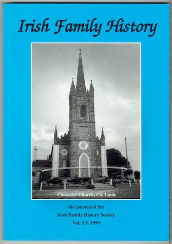 Image for Irish Family History: The Journal Of The Irish Family History Society. Vol. XV 1999